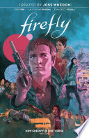 Firefly  New Sheriff in the  Verse Vol  1 Book PDF