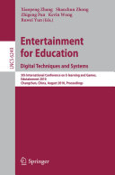 Entertainment for Education. Digital Techniques and Systems Book
