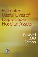 Estimated Useful Lives of Depreciable Hospital Assets