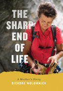 The Sharp End Of Life : at 66, dierdre wolownick-honnold became the oldest woman...