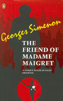 The Friend of Madame Maigret That A Brutal Repulsive Murder Has