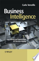 Business Intelligence : for gathering, providing access to, and analyzing data...