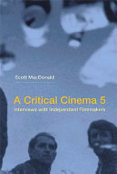 A Critical Cinema 5 Scott Macdonald S Critical Cinema Series The