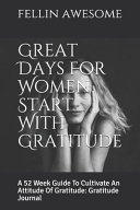 Great Days For Women Start With Gratitude