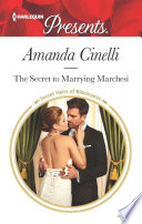 The Secret To Marrying Marchesi : marchesi's secret love child with london actress...