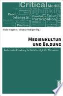 Medienkultur und Bildung