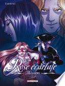 La Rose   carlate   Missions Tome 04