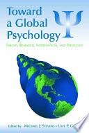 Toward a Global Psychology