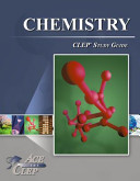 CLEP Chemistry Study Guide   Ace the CLEP