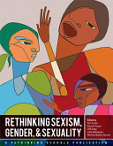Rethinking Sexism  Gender  and Sexuality
