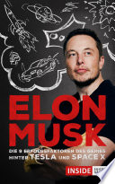 Elon Musk  Was wir vom Genie hinter Tesla und SpaceX lernen k  nnen