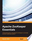 Apache Zookeeper Essentials book