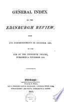 GENERAL INDEX TO THE EDINBURGH REVIEW,FROM ITS COMMENCEMENT IN OCTOBER