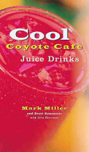 Cool Coyote Cafe Juice Drinks
