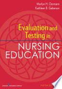 Evaluation and Testing in Nursing Education  Fifth Edition
