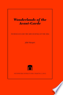 Wonderlands of the Avant-Garde