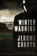 Winter Warning  An Isaac Sidel Novel Series Which Finds Charyn S Acclaimed Hero Facing