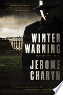 Winter Warning: An Isaac Sidel Novel Series Which Finds Charyn S Acclaimed