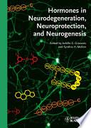 Hormones in Neurodegeneration  Neuroprotection  and Neurogenesis