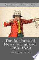 The Business of News in England  1760   1820