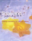 Soap and Scent