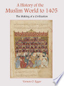 A History of the Muslim World to 1405