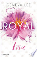 Royal Love by Geneva Lee