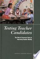 Testing Teacher Candidates