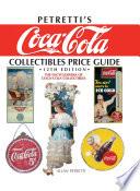 Petretti s Coca Cola Collectibles Price Guide