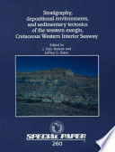 Stratigraphy  Depositional Environments  and Sedimentary Tectonics of the Western Margin  Cretaceous Western Interior Seaway