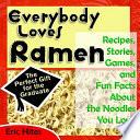 Everybody Loves Ramen