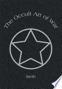 The Occult Art of War