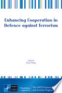 Enhancing Cooperation in Defence Against Terrorism