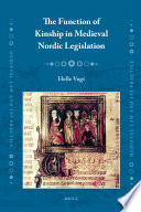 The Function of Kinship in Medieval Nordic Legislation
