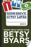 Bingo Brown, Gypsy Lover