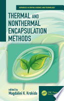 Thermal and Nonthermal Encapsulation Methods