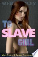 TG Slave Girl
