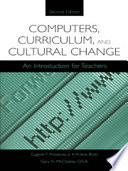 Computers  Curriculum  and Cultural Change