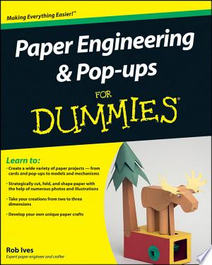 Paper Engineering and Pop-ups For Dummies - ISBN:9780470480618