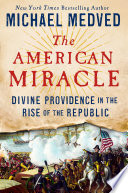 Ebook The American Miracle Epub Michael Medved Apps Read Mobile