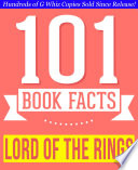 The Lord of the Rings - 101 Amazing Facts You Didn't Know