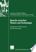 Sprache zwischen Theorie und Technologie / Language between Theory and Technology