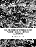 500 Addition Worksheets With 4 Digit 1 Digit Addends book