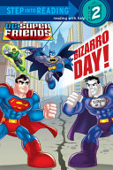 Bizarro Day   DC Super Friends