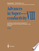 Advances in Superconductivity VIII
