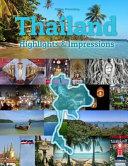 Thailand Highlights   Impressions