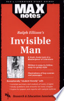 Invisible Man by Ralph Ellison  MAXnotes