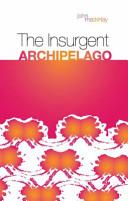 The Insurgent Archipelago