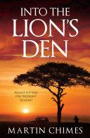 Into The Lion s Den
