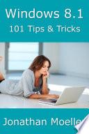 Windows 8 1 101 Tips Tricks